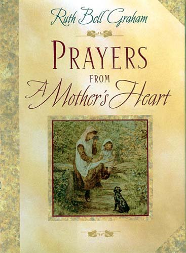 9780785273042: Prayers from a Mother's Heart