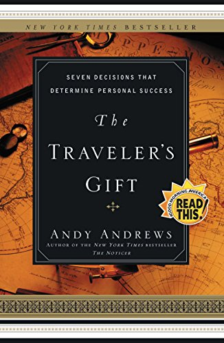 9780785273226: The Traveler's Gift: Seven Decisions That Determine Personal Success