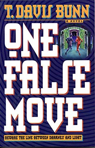 One False Move (0785273689) by T. Davis Bunn