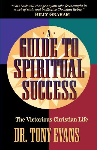 The Victorious Christian Life: A Guide To: Evans, Tony; Thomas