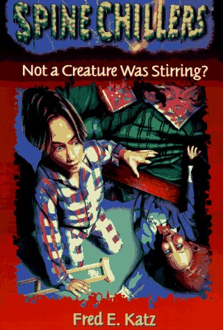 9780785274926: Not a Creature Was Stirring?: Spine Chillers (Spine Chillers Series , No 6)