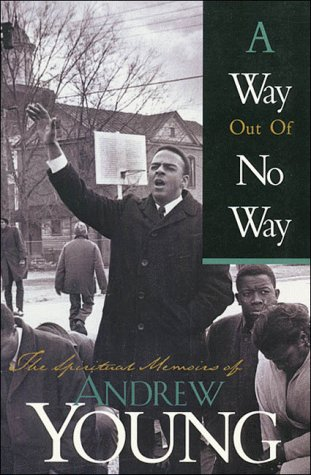 9780785275084: A Way Out of No Way: The Spiritual Memoirs of Andrew Young