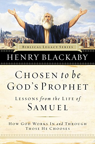 Chosen to be God's Prophet (Biblical Legacy Series) (078527510X) by Henry Blackaby