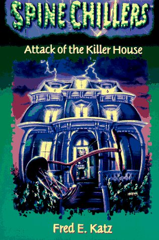 9780785275220: Attack of the Killer House (Spinechillers Series , No 2)