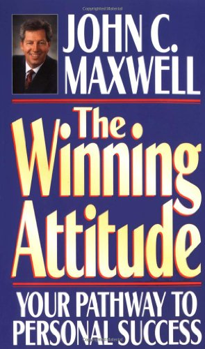 9780785275350: The Winning Attitude: Your Pathway to Personal Success