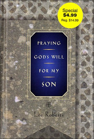 9780785275459: Praying God's Will: For My Son (Praying God's Will Series)