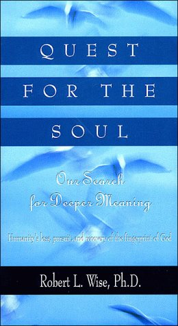 9780785275541: Quest for the Soul: Our Search for Deeper Meaning