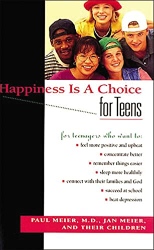 9780785275749: Happiness Is A Choice For Teens