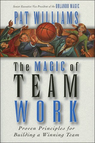 9780785275848: The Magic of Teamwork