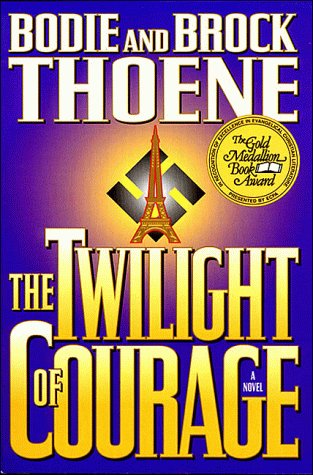 9780785275961: The Twilight of Courage: A Novel