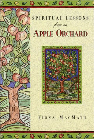 9780785276098: Spiritual Lessons from an Apple Orchard