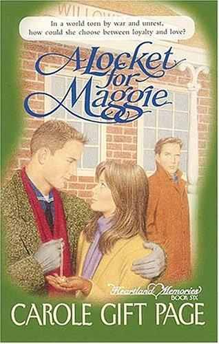 9780785276739: A Locket for Maggie (Heartland Memories Series, Book 6)