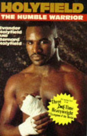 Holyfield :The Humble Warrior