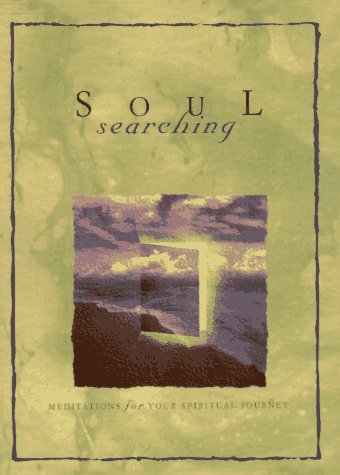 Soul Searching: Meditations for Your Spiritual Journey: Buchanan, Anne Christian,