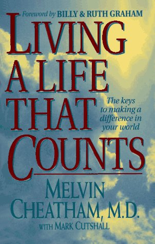 9780785277248: Living a Life That Counts: The Keys to Making a Difference in Your World