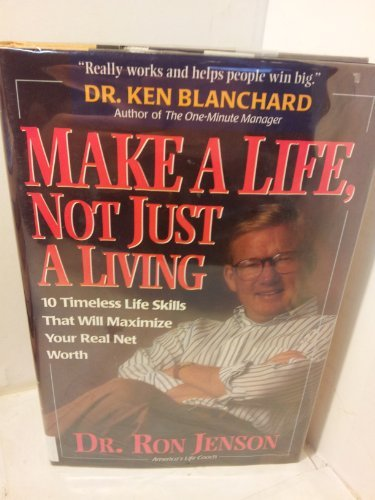 Make a Life, Not Just a Living: Ron Jenson