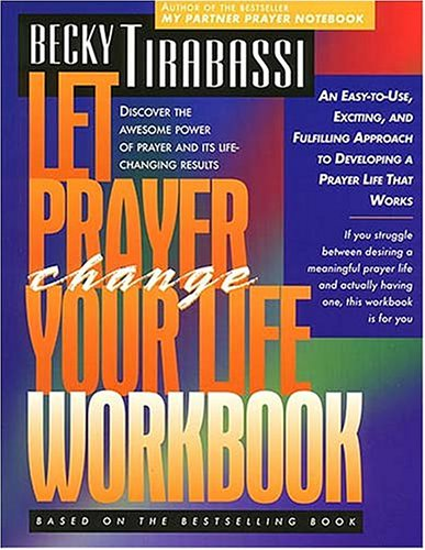 9780785277460: Let Prayer Change Your Life Workbook: Discover the Awesome Power of Prayer and its Life-Changing Results