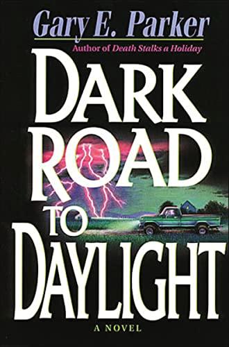9780785277859: Dark Road to Daylight (Burke Anderson Mystery Series #3)