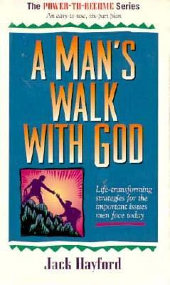 The Power-To-Become Series: Man's Starting Place, a Man's Confidence, a Man's Walk With God, a Man's Image and Identity, a Man's (9780785277989) by Jack W. Hayford