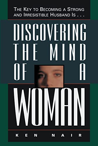 DISCOVERING THE MIND OF A WOMAN Format: Paperback: NAIR, KEN