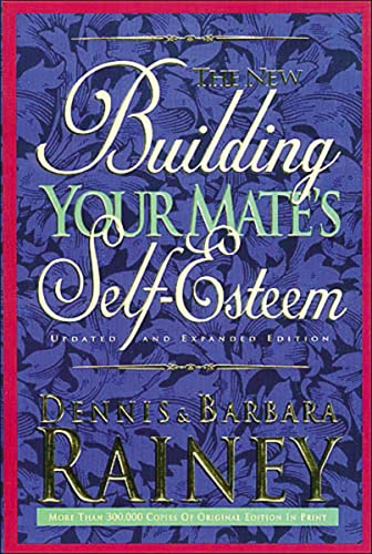 9780785278245: The New Building Your Mate's Self-Esteem
