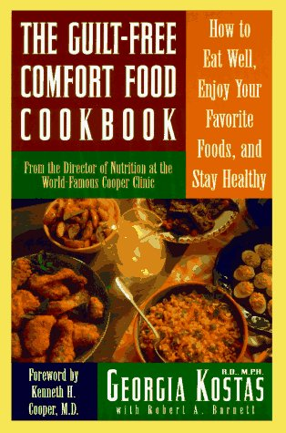 The Guilt-Free Comfort Food Cookbook