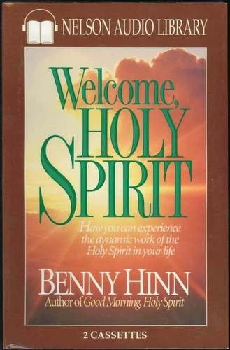 Welcome Home Holy Spirit (0785279210) by Benny Hinn