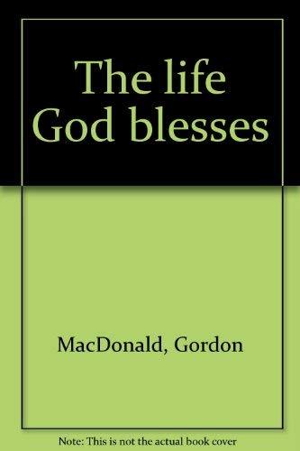 9780785279471: The life God blesses