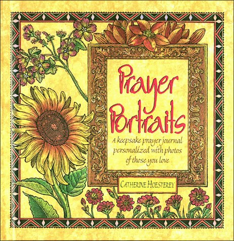 9780785279860: Prayer Portraits: A Keepsake Prayer Journal Personalized With Photos of Those You Love