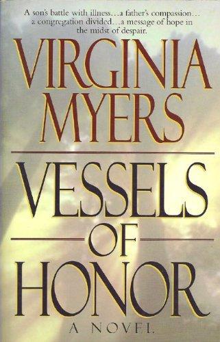 9780785280040: Vessels of Honor: A Novel