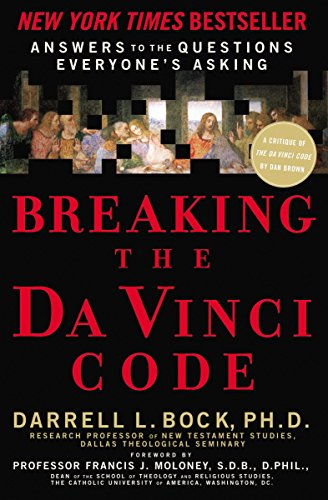 9780785280149: Breaking the Da Vinci Code: Answers to the Questions Everyone's Asking