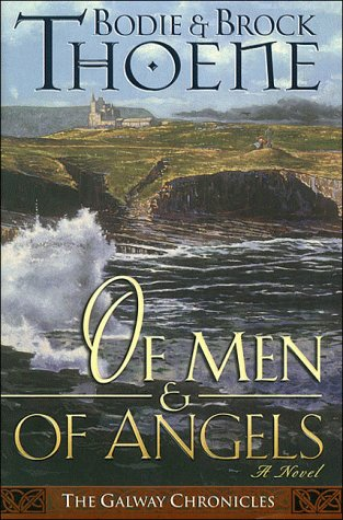 9780785280682: Of Men and of Angels (Galway Chronicles, Book 2)