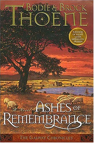 9780785280699: Ashes of Remembrance (Galway Chronicles, Book 3)