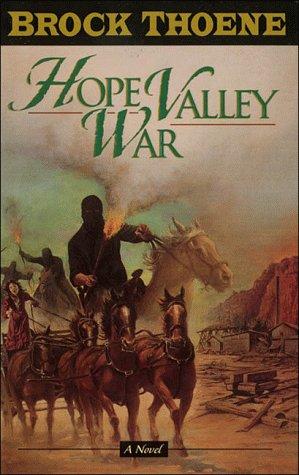Hope Valley War: Brock Thoene