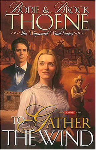 To Gather the Wind (The Wayward Wind Series Book Two)