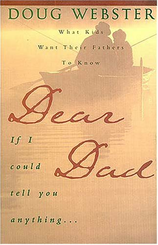 Dear Dad/If I Could Tell You Anything: Webster, Doug