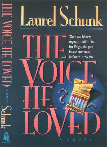 The Voice He Loved: Laurel Schunk