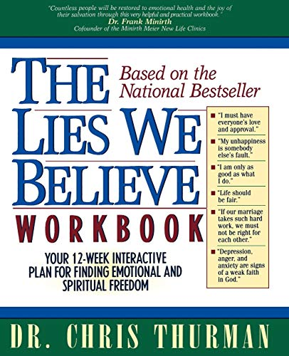 9780785280873: The Lies We Believe Workbook/Your 12-Week Interactive Plan for Finding Emotional and Spiritual Freedom