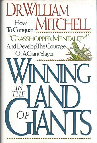 9780785280941: Winning in the Land of Giants: How to Conquer