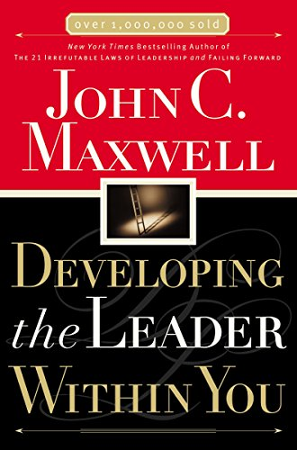 9780785281122: Developing the Leader Within You (Maxwell, John C.)