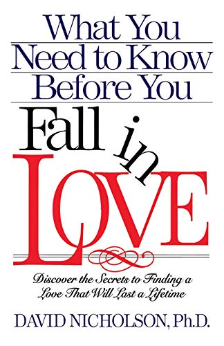 What You Need to Know Before You Fall in Love (0785281436) by David Nicholson