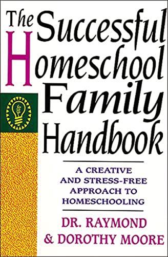 9780785281757: The Successful Homeschool Family Handbook
