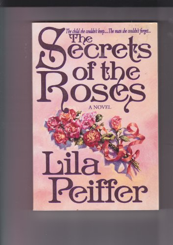 9780785281924: The Secrets of the Roses: A Novel