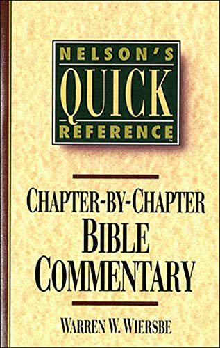 9780785282358: Nelson's Quick Reference Chapter-by-Chapter Bible Commentary: Nelson's Quick Reference Series