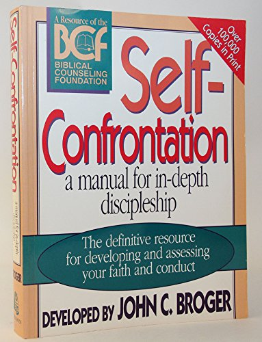 9780785282464: Self-Confrontation: A Manual for In-Depth Discipleship