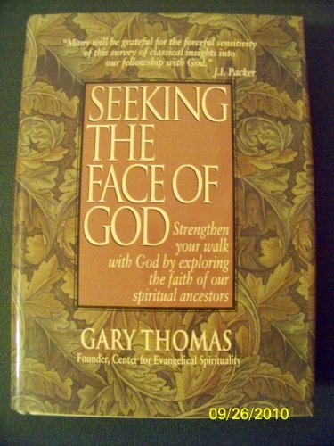 Seeking the Face of God (0785282777) by Thomas, Gary