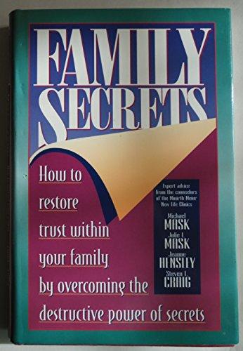 Family Secrets (Minirth Meier New Life Clinic: Mask, Michael; Mask,