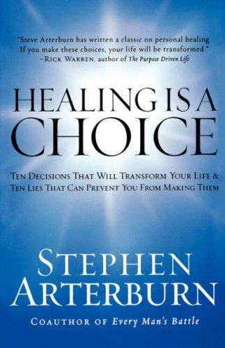 9780785283515: IE HEALING IS A CHOICE
