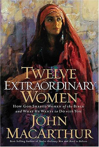 9780785283546: Twelve Extraordinary Women
