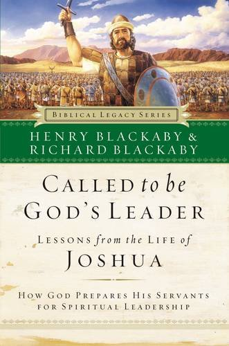 9780785287810: Called to Be God's Leader: How God Prepares His Servents for Spiritual Leadership